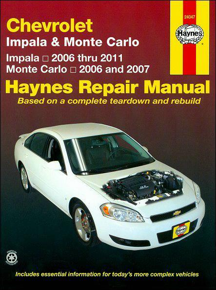 Chevrolet Impala, Monte Carlo 2006 - 2011 Haynes Owners Service & Repair Manual