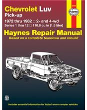 Chevrolet LUV Pick-Up 1972 - 1982 Haynes Owners Workshop Manual