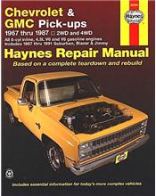 Chevrolet & GMC Pick-ups 1967 - 1987 Haynes Owners Service & Repair Manual