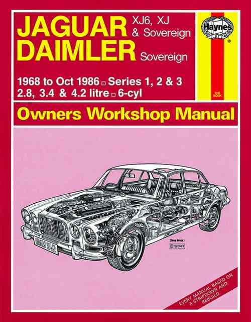 Jaguar XJ6 XJ & Sovereign Daimler Sovereign 1968 - 1986 - Front Cover