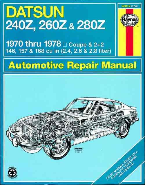 Datsun 240Z, 260Z & 280Z 1970 - 1978 Haynes Owners Service & Repair Manual - Front Cover