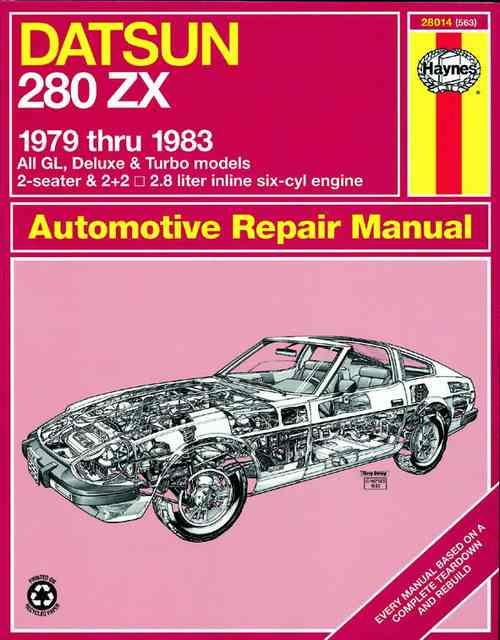 Datsun 280ZX 1979 - 1983 Haynes Owners Service & Repair Manual