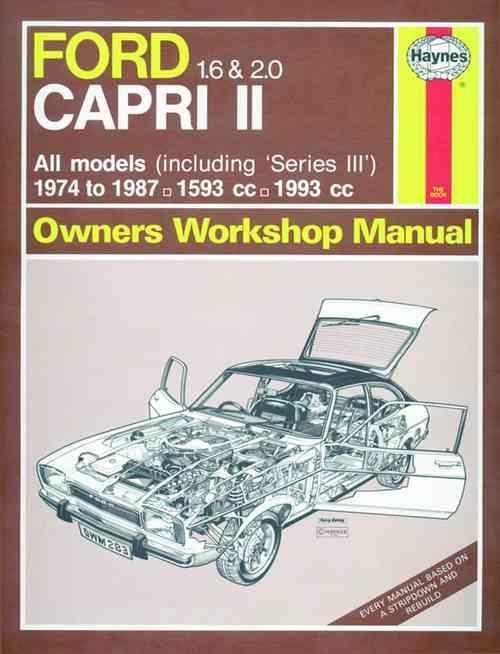 Ford Capri Series 2 & Series 3 1974 - 1987 Haynes Owners Service & Repair Manual