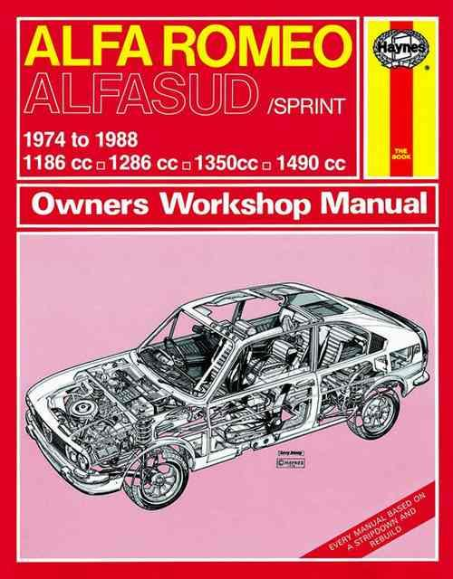 Alfa Romeo Alfasud / Sprint 1974 - 1988 Haynes Owners Service & Repair Manual