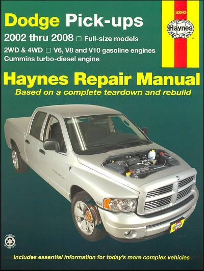 Dodge Pick-Ups 2002 - 2008 Haynes Owners Service & Repair Manual