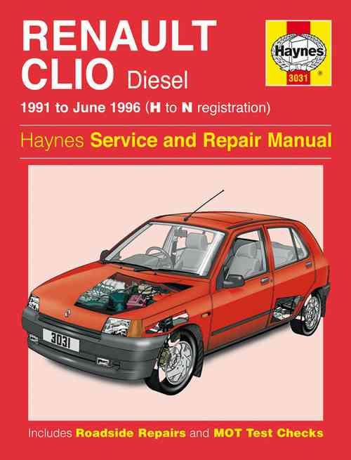 Renault Clio Diesel 1991 - 1996 Haynes Owners Service & Repair Manual