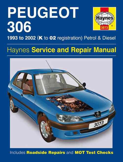 Peugeot 306 Petrol & Diesel 1993 - 2002 Haynes Owners Service & Repair Manual - Front Cover