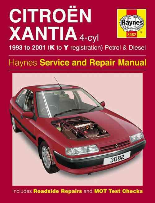 Citroen Xantia Petrol & Diesel 1993 - 2001 Haynes Owners Service & Repair Manual