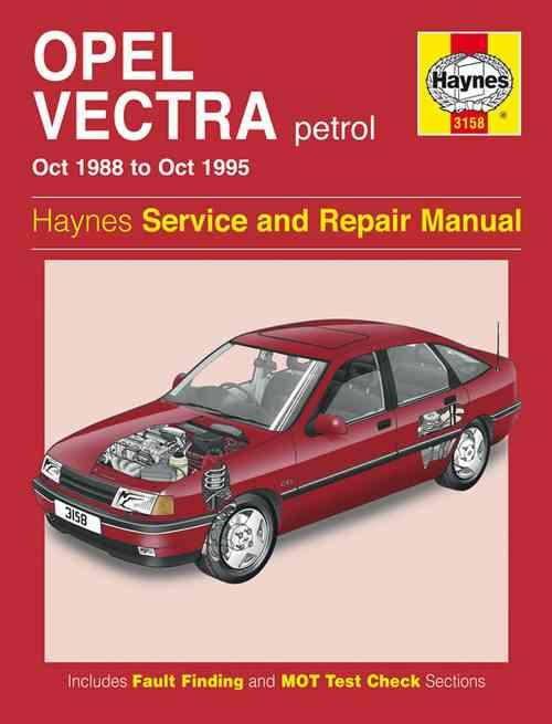 Opel Vectra Petrol 1988 - 1995 Haynes Owners Service & Repair Manual