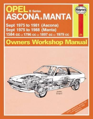 Opel Ascona & Manta 1975 - 1988 Haynes Owners Service & Repair Manual