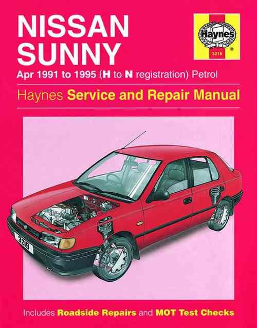 Nissan Sunny Petrol 1991 - 1995 Haynes Owners Service & Repair Manual