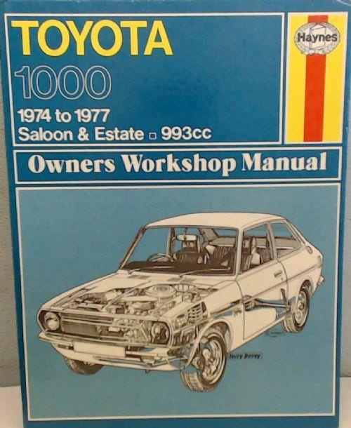 Toyota 1000 1974 - 1977 Haynes Owners Service & Repair Manual - Front Cover