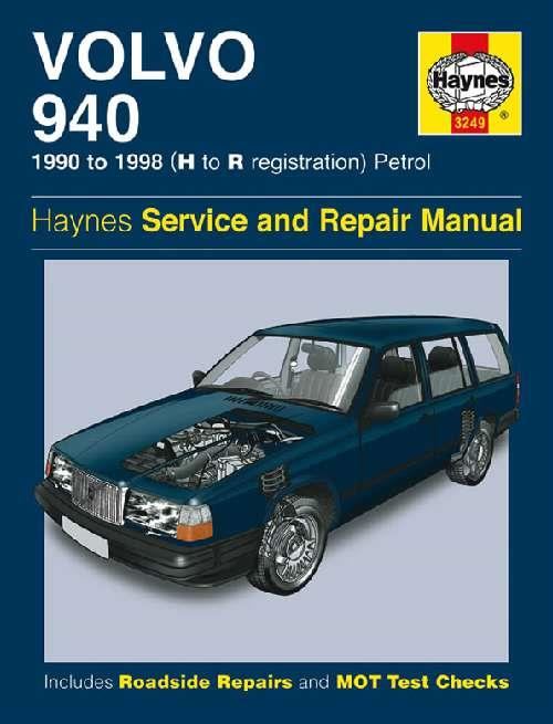 Volvo 940 Petrol 1990 - 1998 Haynes Owners Service & Repair Manual - Front Cover