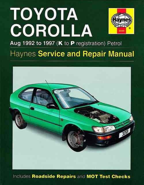 Toyota Corolla (Petrol) 1992 - 1997 Haynes Owners Service & Repair Manual