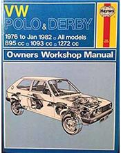 VW Polo & Derby 1976 to 1982 Haynes Owners Service & Repair Manual