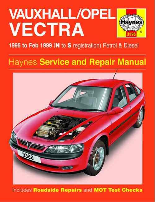 Vauxhall / Opel (Holden) Vectra Petrol & Diesel 1995 - 1999 - Front Cover