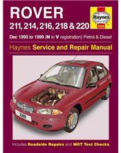 Rover 211, 214, 216, 218 & 220 Petrol & Diesel 1995 - 1999