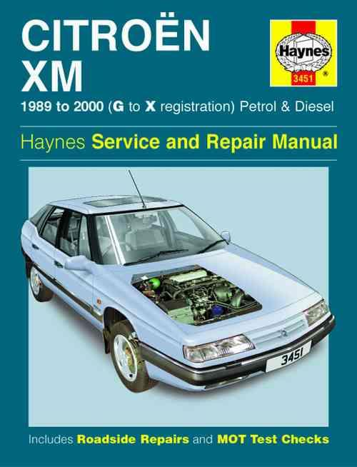 Citroen XM Petrol & Diesel 1989 - 2000 Haynes Owners Service & Repair Manual - Front Cover