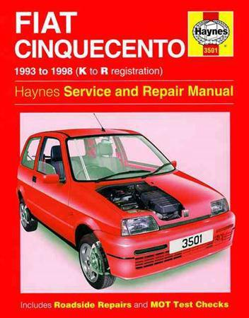 Fiat Cinquecento 1993 - 1998 Haynes Owners Service & Repair Manual