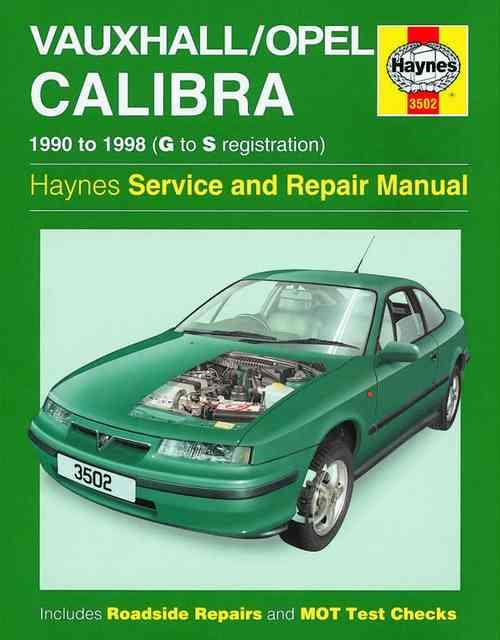 Holden (Vauxhall/Opel) Calibra 1990 - 1998 Haynes Owners Service & Repair Manual