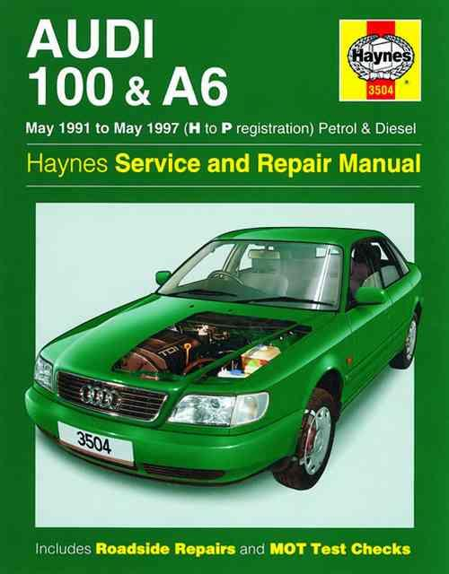 Audi 100 & A6 Petrol & Diesel 1991 - 1997 Haynes Owners Service & Repair Manual - Front Cover