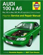 Audi 100 & A6 Petrol & Diesel 1991 - 1997 Haynes Owners Service & Repair Manual