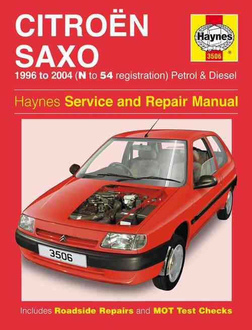 Citroen Saxo Petrol & Diesel 1996 - 2004 Haynes Owners Service & Repair Manual