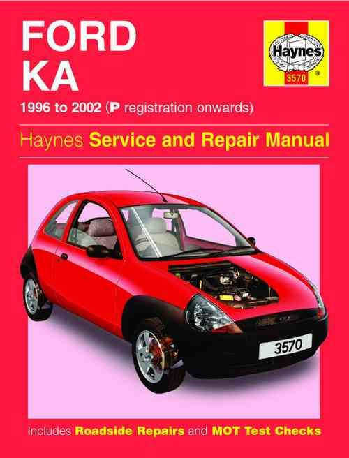 Ford Ka 1996 - 2002 Haynes Owners Service & Repair Manual - Front Cover