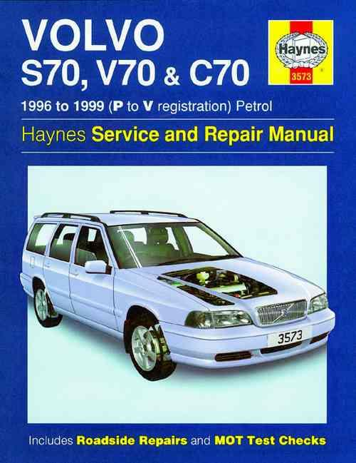 Volvo S70, V70 & C70 1996 - 1999 Haynes Owners Service & Repair Manual - Front Cover