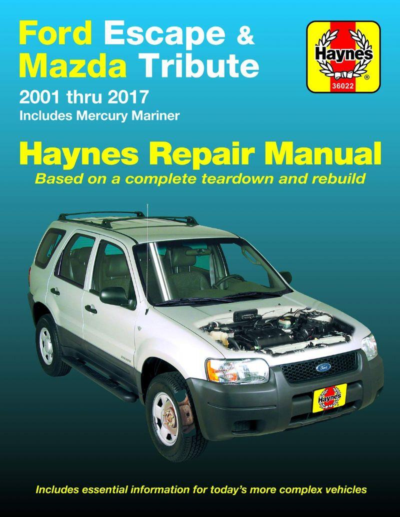Ford Escape & Mazda Tribute 2001 - 2012 Haynes Owners Service & Repair Manual