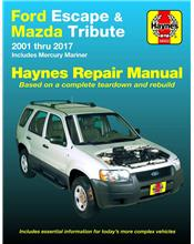 Ford Escape & Mazda Tribute 2001 - 2017 Haynes Owners Service & Repair Manual