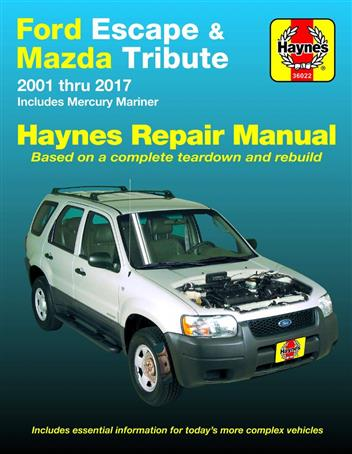 Ford Escape & Mazda Tribute 2001 - 2017 Haynes Owners Service & Repair Manual - Front Cover