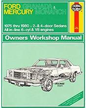 Ford Granada & Monarch 1975 - 1980 Haynes Owners Service & Repair Manual