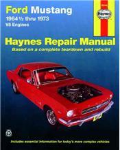 Ford Mustang V8 1964 - 1973 Haynes Owners Service & Repair Manual