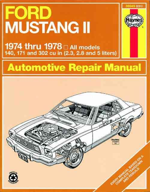Ford Mustang 2 1974 - 1978 Haynes Owners Service & Repair Manual