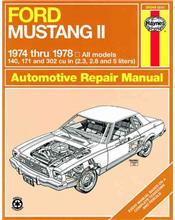 Ford Mustang 2 1974 - 1978 Haynes Owners Service & Repair Manual