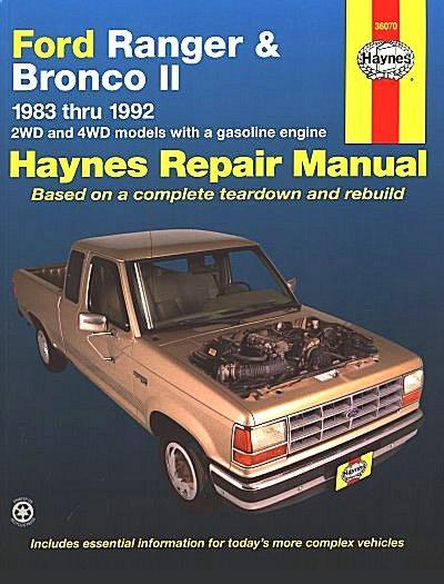 Ford Ranger, Bronco II Petrol 1983 - 1992 Haynes Owners Service & Repair Manual