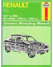 Renault 14 1977 - 1982 Haynes Owners Service & Repair Manual
