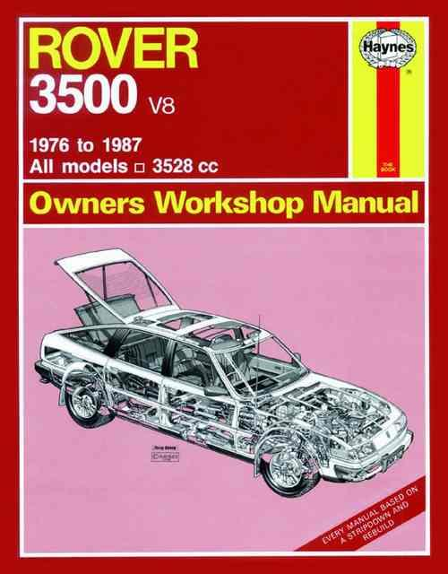 Rover 3500 V8 1976 - 1987 Haynes Owners Service & Repair Manual