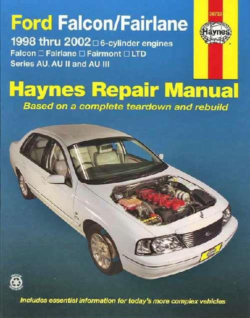 Ford Falcon/Fairlane AU Series 1998 - 2002 Haynes Owners Service & Repair Manual - Front Cover