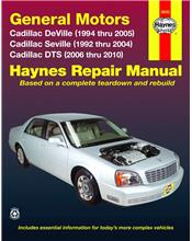 Cadillac Deville & Seville 1992 - 2005 Haynes Owners Service & Repair Manual