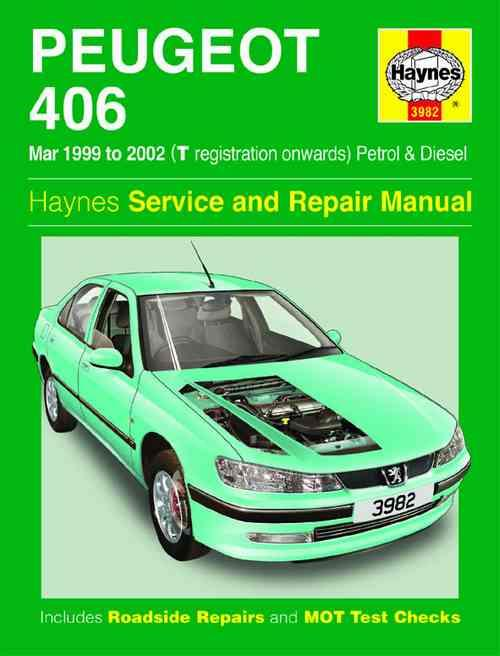 Peugeot 406 Petrol & Diesel 1999 - 2002 Haynes Owners Service & Repair Manual