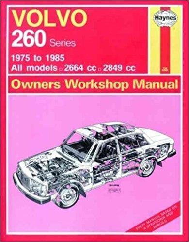 Volvo 260 Series 1975 - 1985 Haynes Owners Service & Repair Manual - Front Cover