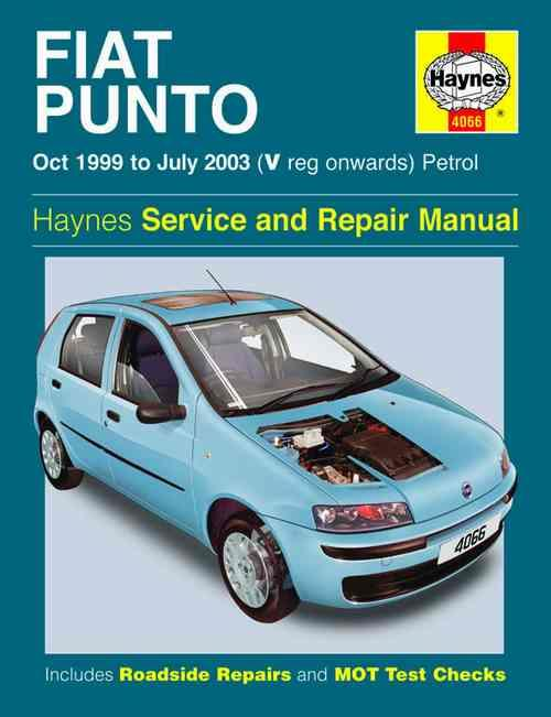 Fiat Punto Petrol 1999 - 2003 Haynes Owners Service & Repair Manual