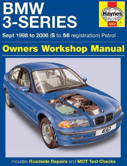 BMW 3 Series (E46) Petrol 1998 - 2006 Haynes Owners Service & Repair Manual - Front Cover