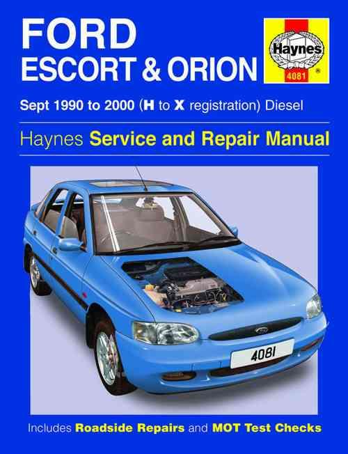 Ford Escort & Orion Diesel 1990 - 2000 Haynes Owners Service & Repair Manual