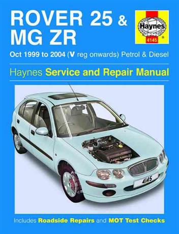Rover 25 & MG ZR 1999 - 2004 Haynes Owners Service & Repair Manual - Front Cover