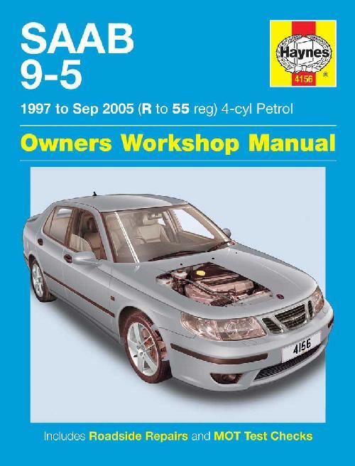 Saab 9-5 Petrol 1997 - 2005 Haynes Owners Service & Repair Manual