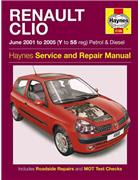 Renault Clio Petrol & Diesel June 2001 - 2005 Haynes Service & Repair Manual