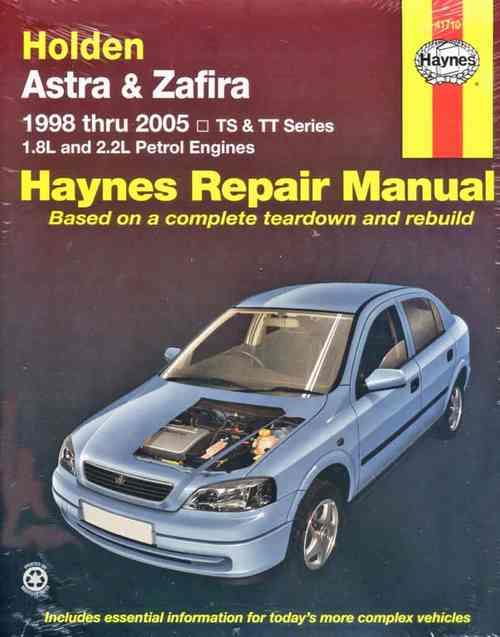 Holden Astra (TS) & Zafira (TT) 1998-2005 Haynes Owners Service & Repair Manual
